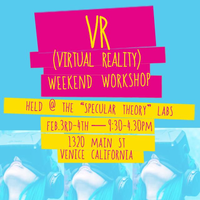 Camp_Reel_Stories_VR_Virtual_Reality_Workshop_LA_Venice_Beach_California_Feb_3_2018_New!
